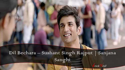 Dil-Bechara-Sushant-Singh-Rajput-Sanjana-Sanghi