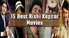 15 Best Rishi Kapoor movies to bring back Nostalgia