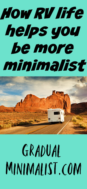 Being in an RV can make minimalist aspirations more efficient.