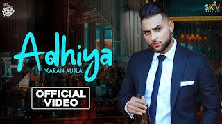 ADHIYA (अधिया Lyrics in Hindi) - Karan Aujla