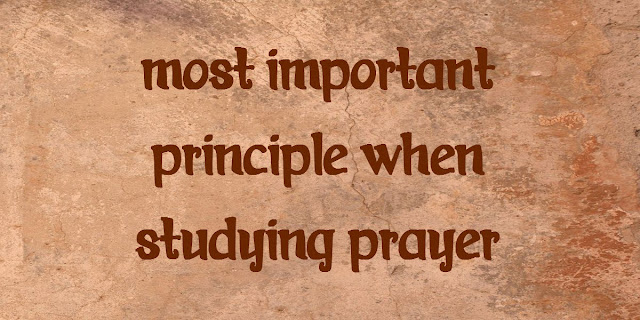Ask and Receive - To Understand Prayer we must study all applicable Scriptures