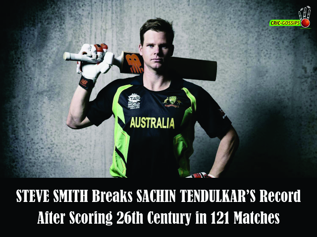 Sachin's Record Broken by Steve Smith after Scoring 26th Century