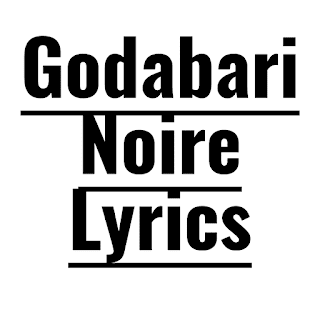 Godabari Noire Lyrics