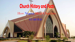 how the  mega  churches in nigeria started