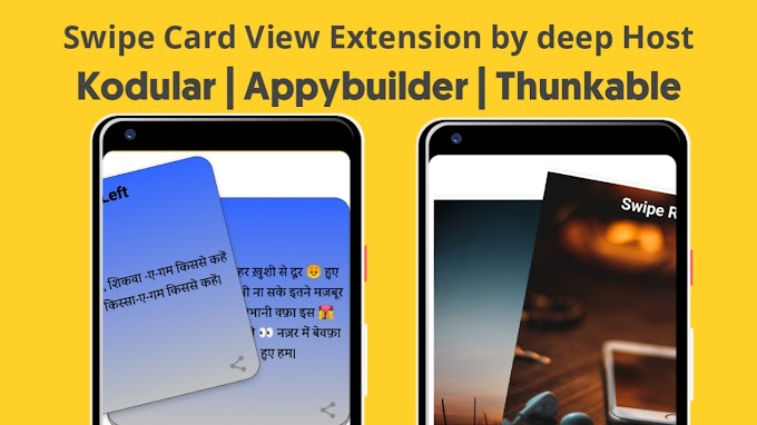 Swipe Card View Extension Aix Download for Kodular , Thunkable and Appybuilder | Left and Right Image and Card Slider Android App