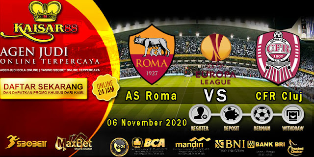 Prediksi Bola Terpercaya Liga UEFA Europa AS Roma vs CFR Cluj 6 November 2020