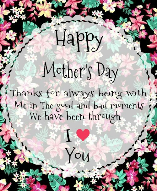 thanks for always being with me mom mothers day images