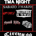TMA NIGHT : Meanwhile In Tuscany / Unforced / Speed Kills +guest