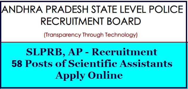 https://www.paatashaala.in/2020/11/SLPRB-AP-Recruitment-for-filling-58-posts-of-Scientific-Assistants-Apply-Online-slprb.ap.gov.in.html