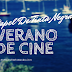 """¡Cuarto año de """"Verano de Cine""""!"""
