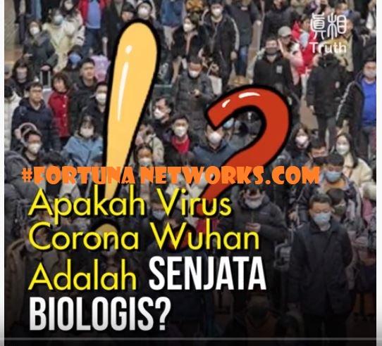 APAKAH #WUHANCORONAVIRUS ADALAH SENJATA BIOLOGIS?