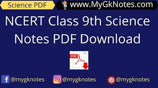 NCERT Class 9th Science Notes PDF Download
