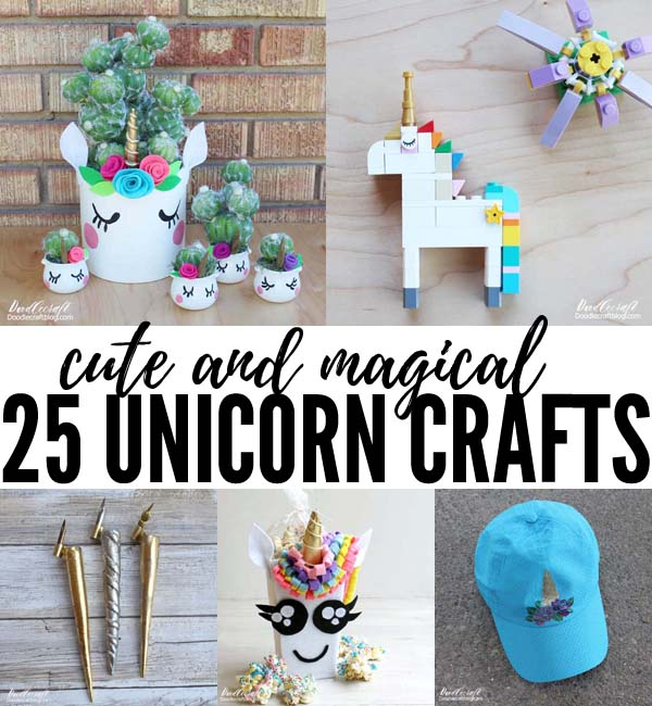 25 Magical Unicorn Crafts + DIY's!