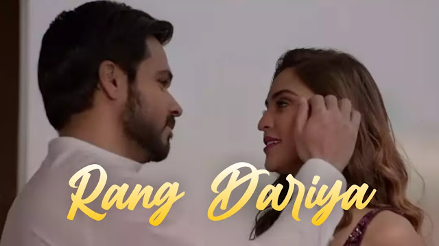 Rang Dariya Lyrics Chehre, Yasser Desai