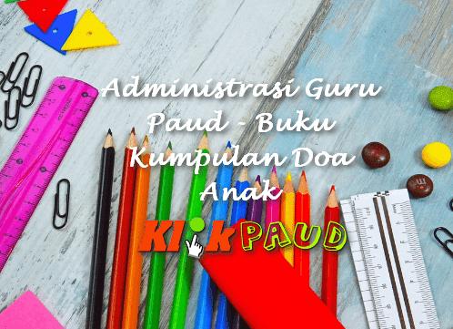 Administrasi Guru Paud - Buku Kumpulan Doa Anak