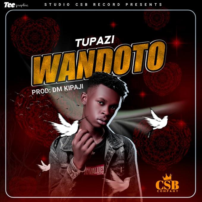 AUDIO | TUPAZI - WANDOTO | DOWNLOAD NOW