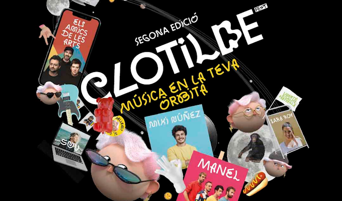 """Llega el """"Clotilde Fest"""" con las actuaciones de Sara Roy, Miki Nuñez, Suu, Els Amics de les Arts y Manel"""