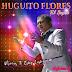 HUGUITO FLORES - NO MAS TE ESTOY LASTIMANDO