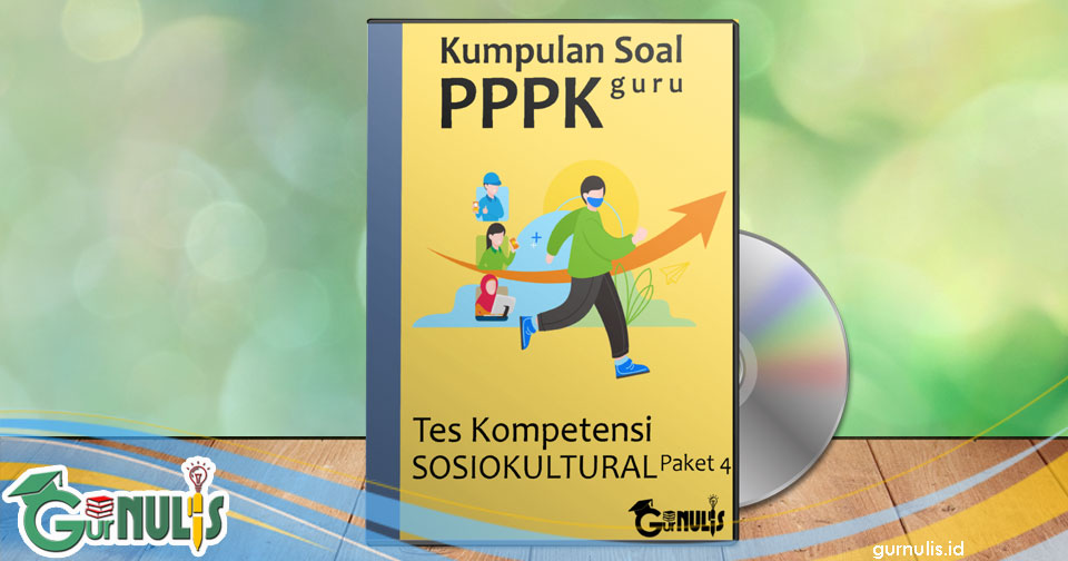 Kumpulan Soal PPPK Guru - Tes Sosio Kultural Paket 4 - www.gurnulis.id