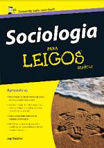 Sociologia Para Leigos   Jay Gabler.pdf