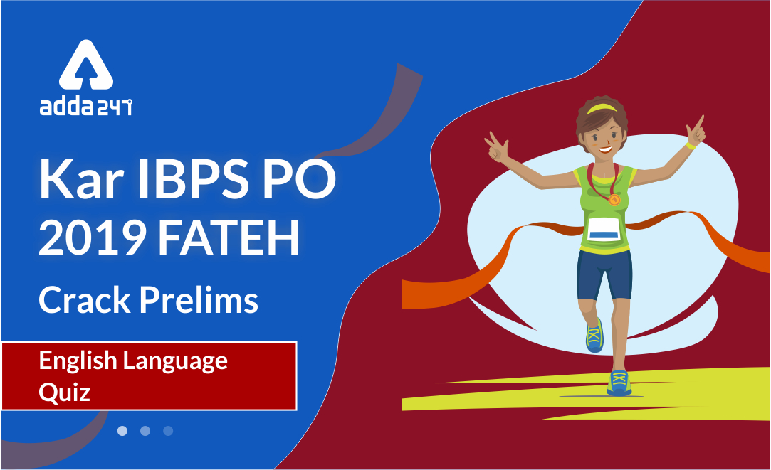 ibps-po-prelims-english-quiz-2019