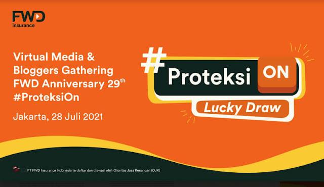kampanye fwd insurance #proteksion