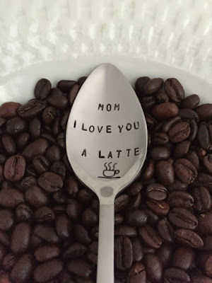 Mom, I Love You a Latte Stamped Spoon  Etsy Shop: LeBreux  $8.95