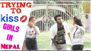 Nepali Prank - Trying To kiss Girls In Nepal (Kissing Prank)
