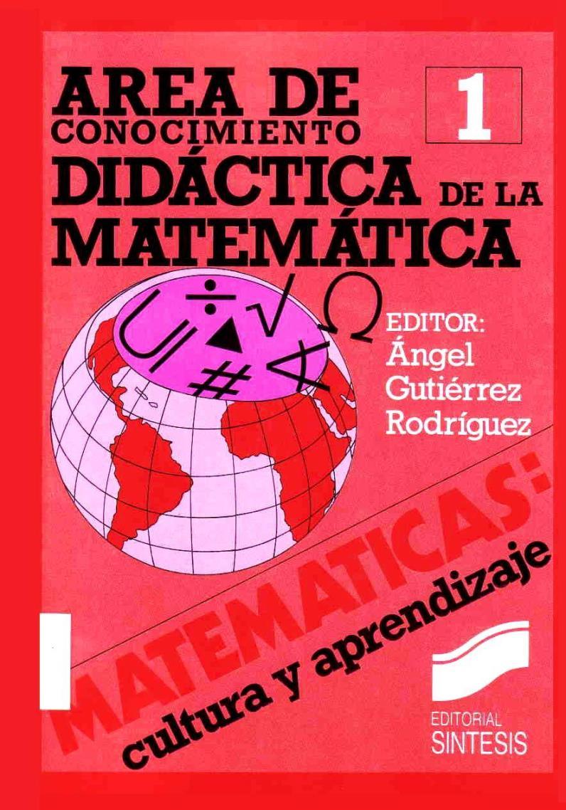Área de conocimiento: Didáctica de las matemáticas – Ángel Gutiérrez