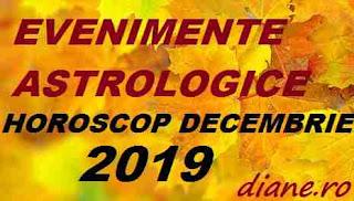 Astrologie horoscop decembrie 2019