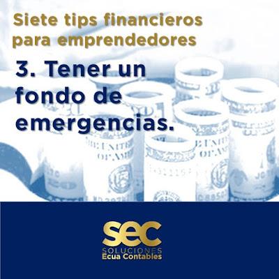 Tener un fondo de emergencias es básico para no detener su operación.