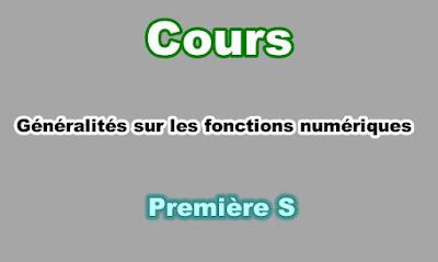 Cours Généralités sur les Fonctions Numériques Première S PDF