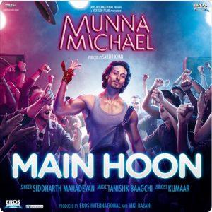 Main Hoon (Munna Michael)