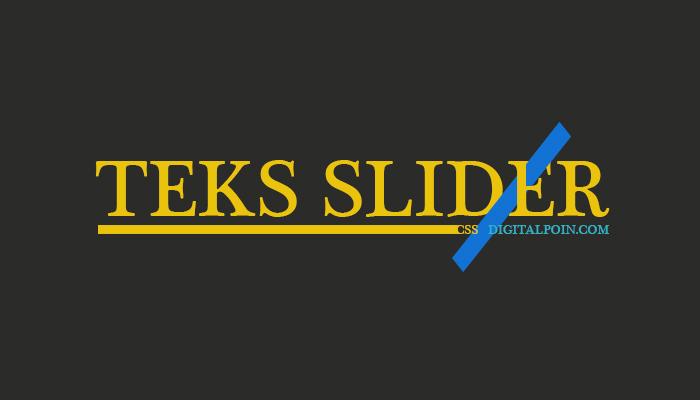 Membuat Teks Slider Dengan CSS