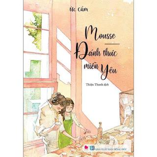 Mousse Đánh Thức Miền Yêu ebook PDF EPUB AWZ3 PRC MOBI
