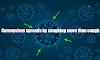 Coronavirus Update: Coronavirus spreads by coughing more than cough