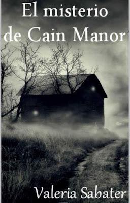 El misterio de Cain Manor - Valeria Sabater