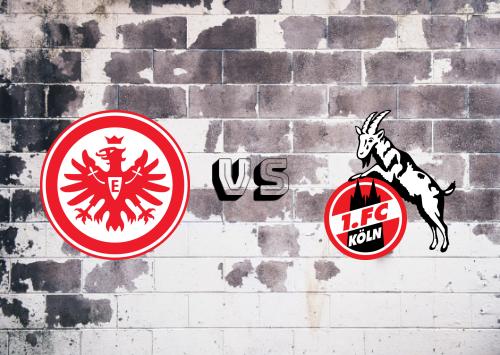 Eintracht Frankfurt vs Köln  Resumen