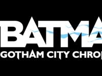 Financement participatif : Batman™: Gotham City Chronicles