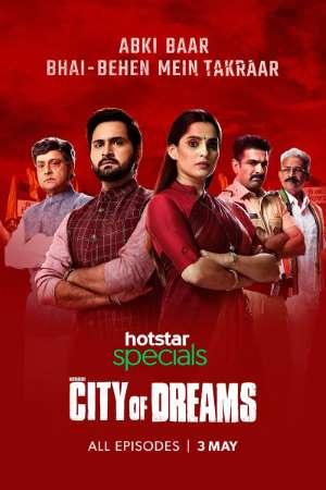 Download City of Dreams (2019) S01 Hindi Hotstar WEB Series 480p | 720p WEB-DL ESub