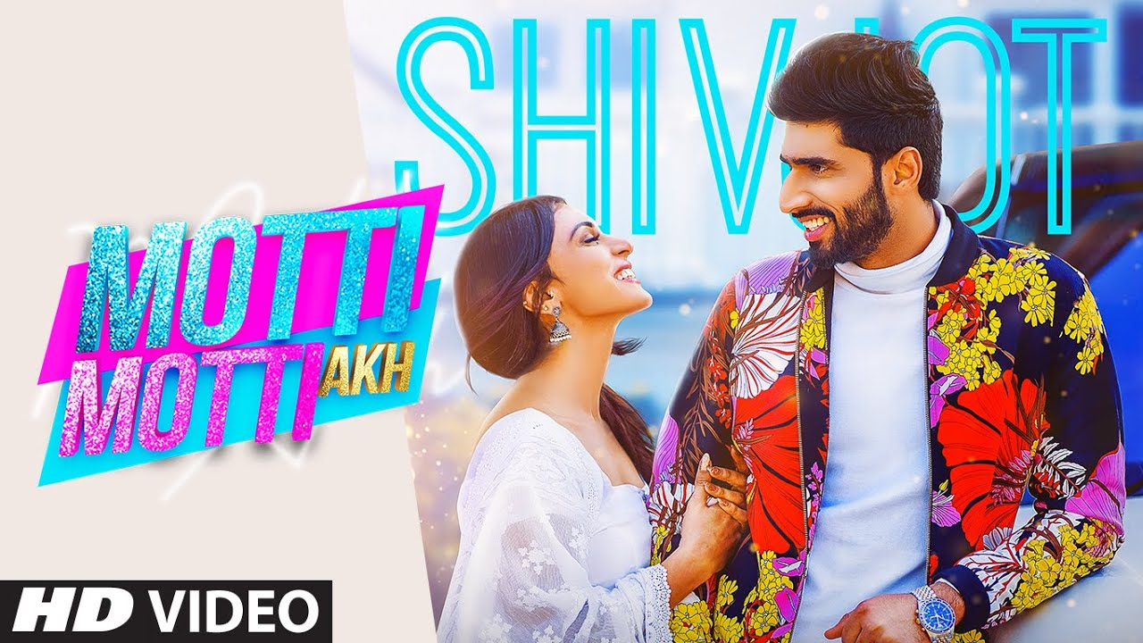 Motti Motti Akh Song Lyrics