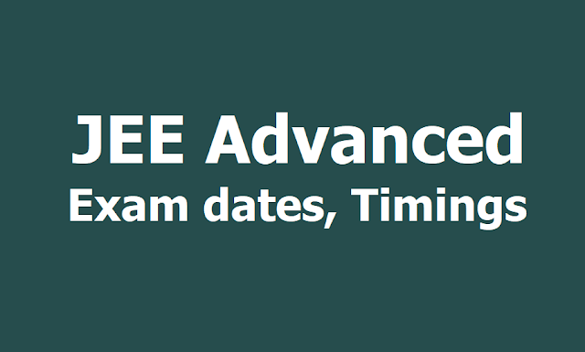 JEE Advanced 2019 Exam dates and timings 2019
