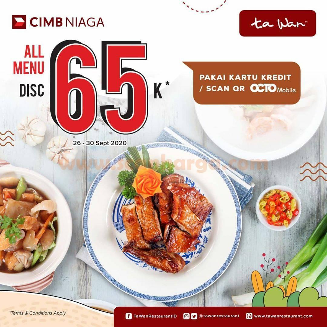 Ta Wan Diskon 65Rb All Menu Pakai Kartu Kredit CIMB NIAGA /Scan QR OCTO Mobile