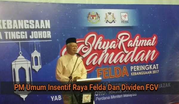 PM Umum Insentif Raya Felda Dan Dividen FGV