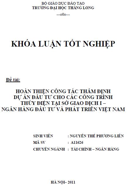 Hoàn thiện công tác thẩm định dự án đầu tư cho các công trình thủy điện tại sở giao dịch I Ngân hàng Đầu tư và Phát triển Việt Nam