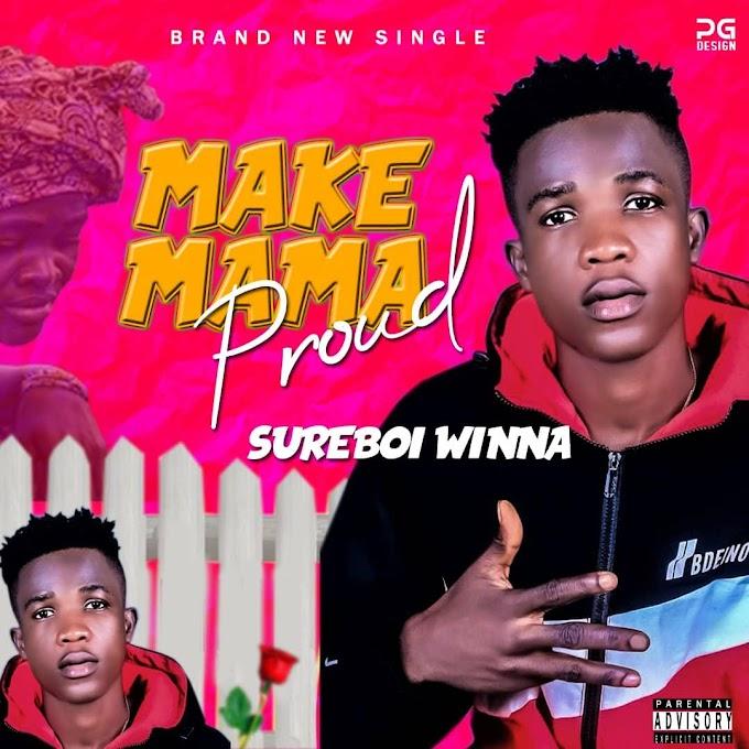 Sureboi Winna – Make Mama Proud (MMP)