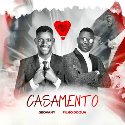 Geovany – Casamento (feat. Filho do Zua)