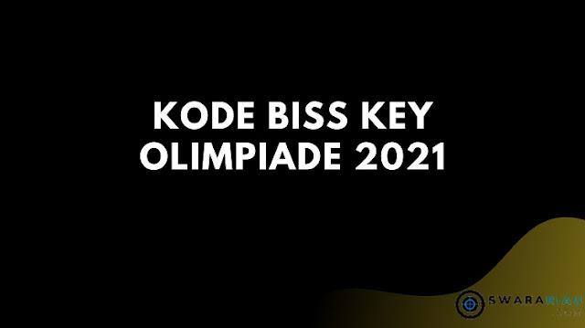 Kode BISS Key Olimpiade 2021