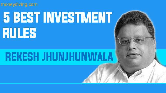Rakesh Jhunjhunwala 5 Investment Rules