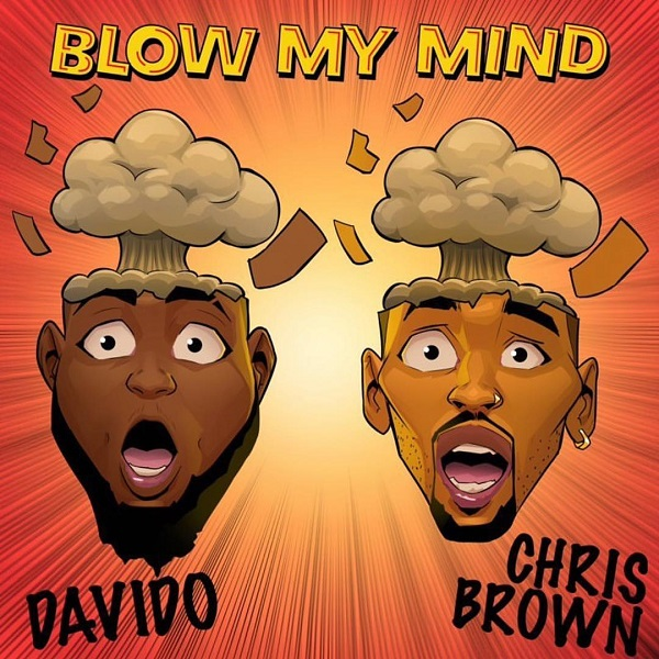 Davido & Chris Brown - Blow My Mind [Download] mp3